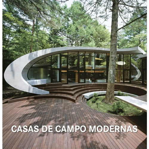 Livro Casas de Campo Modernas